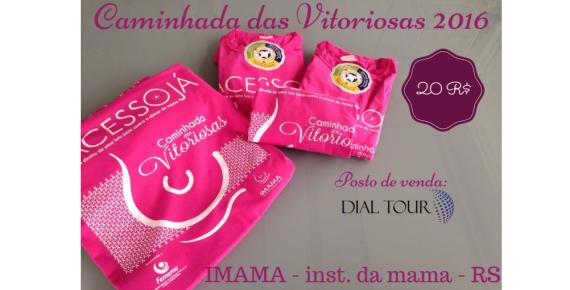 CAMINHADA DAS VITORIOSAS 2016 do IMAMA - Instituto da Mama - RS.