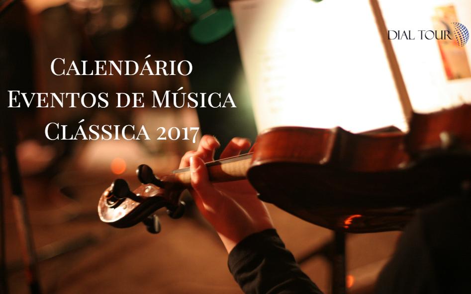 O calendário de música clássica no mundo em 2017
