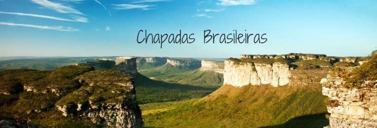 Conheça as chapadas do Brasil!
