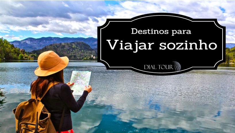 Destinos para quem planeja viajar sozinho!
